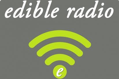 Edible Radio podcasts