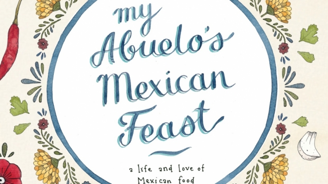 My Abuelo's Mexican Feast cookbook