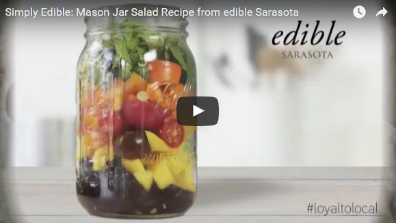 simply edible video recipe for mason jar salad from edible Sarasota