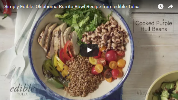 Simply Edible video recipe for Oklahoma burrito bowl from edible Tulsa